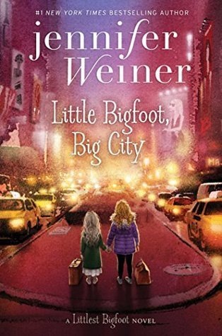 Little Bigfoot, Big City by Jennifer Weiner, a review