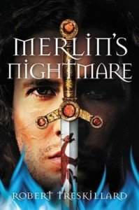 Merlin's Nightmare by Robert Treskillard, a review