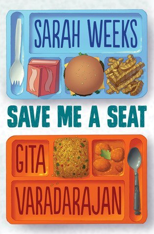Save Me a Seat by Sarah Weeks and Gita Varadarajan, a review